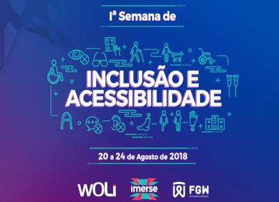 I Semana de Inclusão e Acessibilidade da FGW