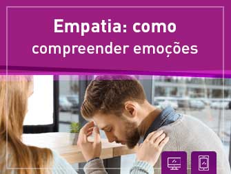 """Lançado curso """"Empatia: Como Compreender Emoções"""""""